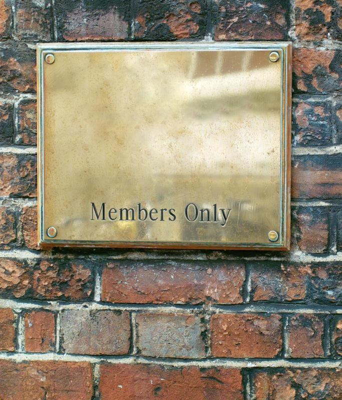 Members only clubs restrict access to certain people who belong to the group.