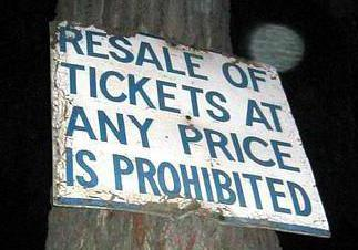 In many states, the resale of tickets outside the location of an event is considered illegal.
